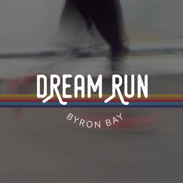 Dream Run Byron Bay